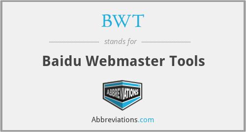 BWT - Baidu Webmaster Tools