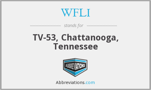 WFLI - TV-53, Chattanooga, Tennessee