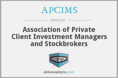 APCIMS - Association of Private Client Investment Managers and Stockbrokers