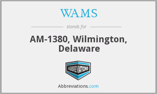 WAMS - AM-1380, Wilmington, Delaware