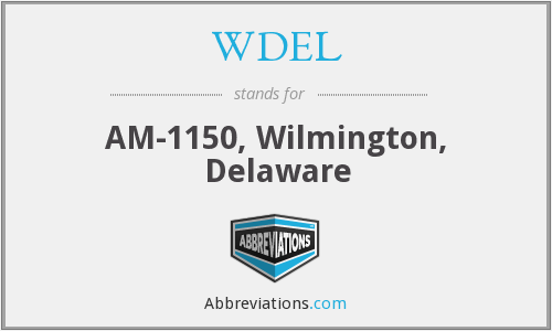 What does WDEL stand for?