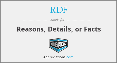 RDF - Reasons, Details, or Facts