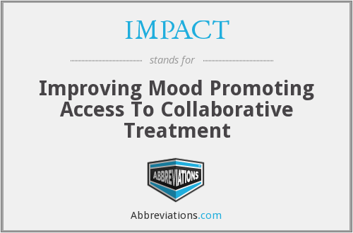 IMPACT - Improving Mood Promoting Access To Collaborative Treatment