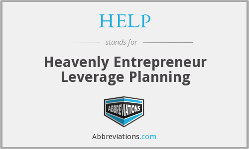 HELP - Heavenly Entrepreneur Leverage Planning