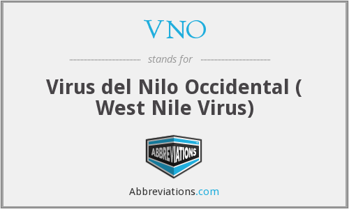 VNO - Virus del Nilo Occidental ( West Nile Virus)
