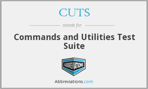 CUTS - Commands and Utilities Test Suite