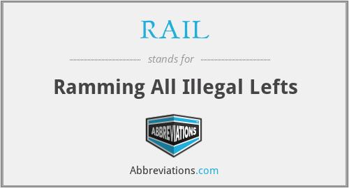 RAIL - Ramming All Illegal Lefts