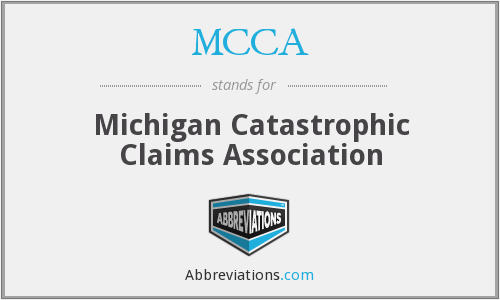 MCCA - Michigan Catastrophic Claims Association