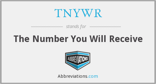 TNYWR - The Number You Will Receive