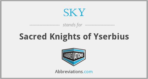 SKY - Sacred Knights Of Yserbius