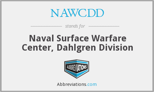 NAWCDD - Naval Surface Warfare Center, Dahlgren Division