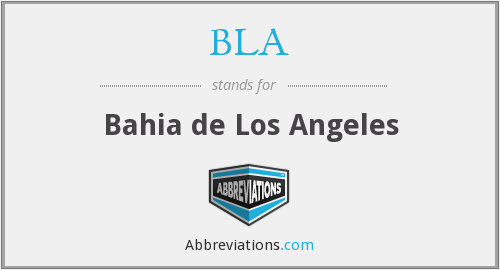 BLA - Bahia De Los Angeles