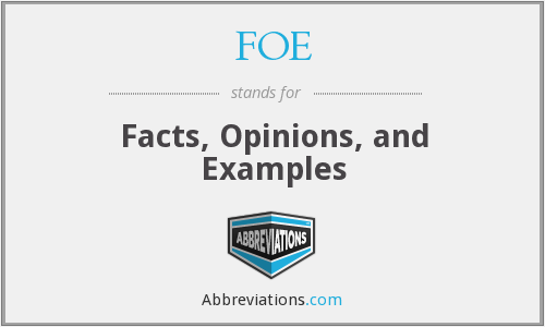 FOE - Facts, Opinions, and Examples