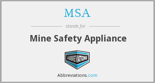 MSA - Mine Safety Appliance