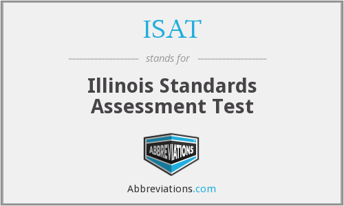 ISAT - Illinois Standards Assessment Test
