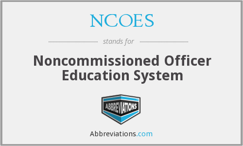 What does NCOES stand for?