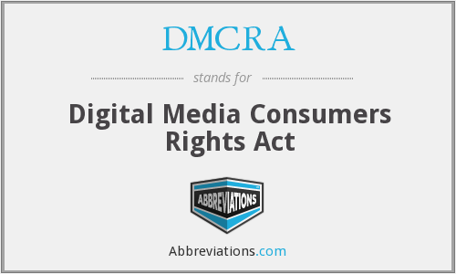 What does DMCRA stand for?