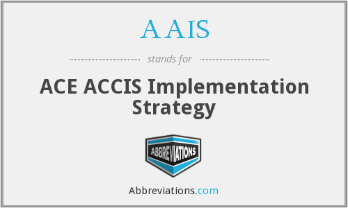AAIS - ACE ACCIS Implementation Strategy