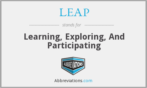 LEAP - Learning, Exploring, And Participating