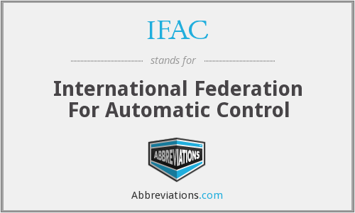 IFAC - International Federation For Automatic Control