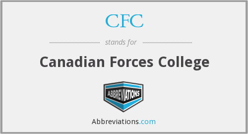 CFC - Canadian Forces College