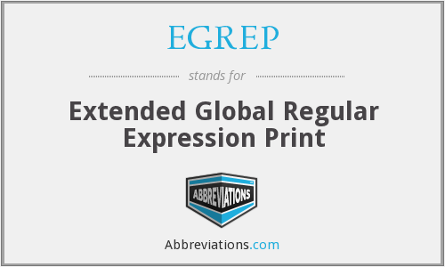What does EGREP stand for?