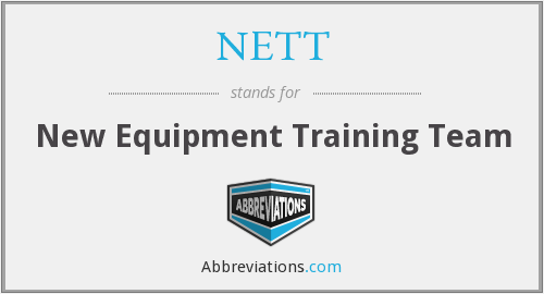 NETT - New Equipment Training Team