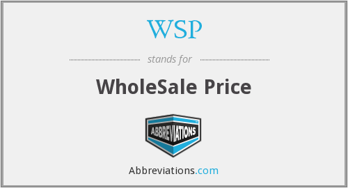 WSP - WholeSale Price
