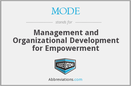 MODE - Management and Organizational Development for Empowerment