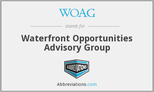 WOAG - Waterfront Opportunities Advisory Group