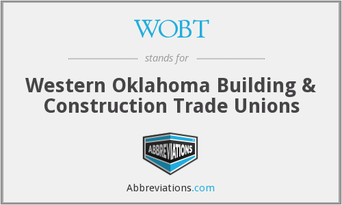 WOBT - Western Oklahoma Building & Construction Trade Unions