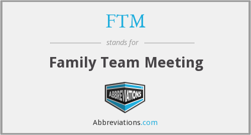 FTM - Family Team Meeting