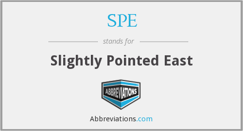 SPE - Slightly Pointed East