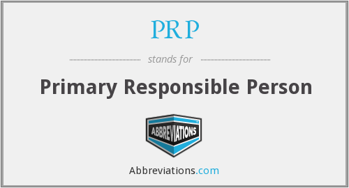 PRP - Primary Responsible Person