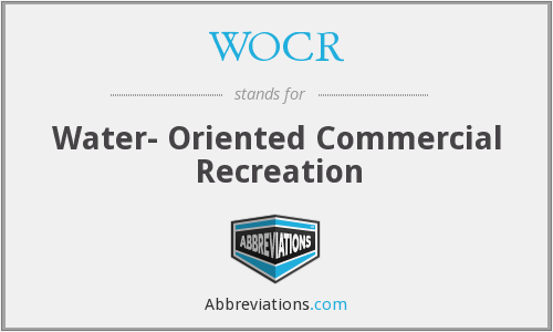 WOCR - Water- Oriented Commercial Recreation