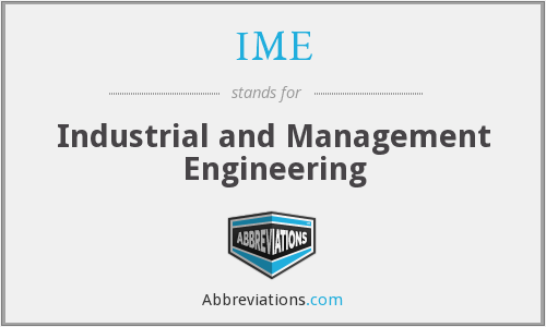 IME - Industrial and Management Engineering