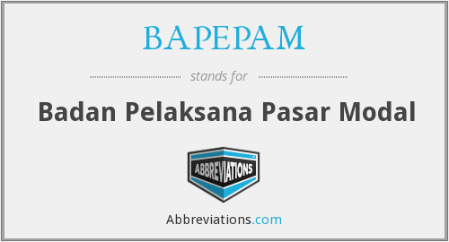 What does BAPEPAM stand for?