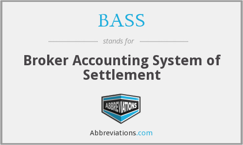 BASS - Broker Accounting System of Settlement
