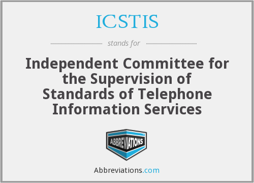 What does ICSTIS stand for?