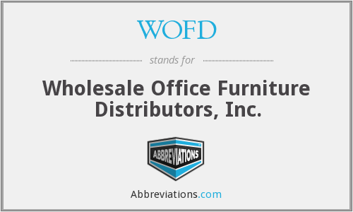 WOFD - Wholesale Office Furniture Distributors, Inc.
