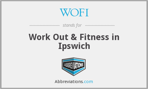 WOFI - Work Out & Fitness in Ipswich