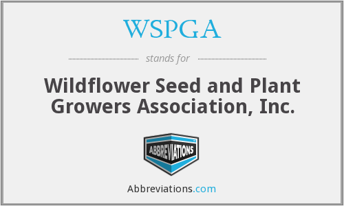 WSPGA - Wildflower Seed and Plant Growers Association, Inc.