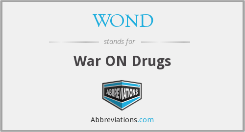 WOND - War ON Drugs