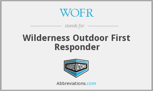 WOFR - Wilderness Outdoor First Responder