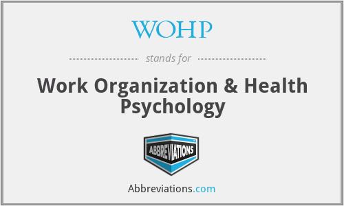 WOHP - Work Organization & Health Psychology