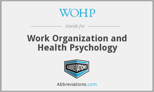 WOHP - Work Organization and Health Psychology