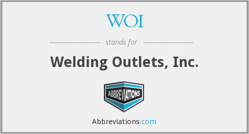 WOI - Welding Outlets, Inc.