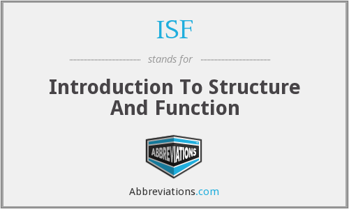 ISF - Introduction To Structure And Function