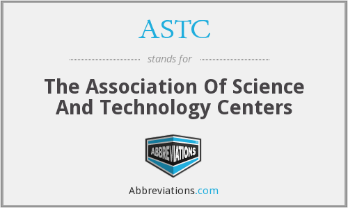 ASTC - The Association Of Science And Technology Centers