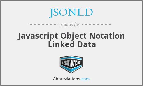 JSONLD - Javascript Object Notation Linked Data